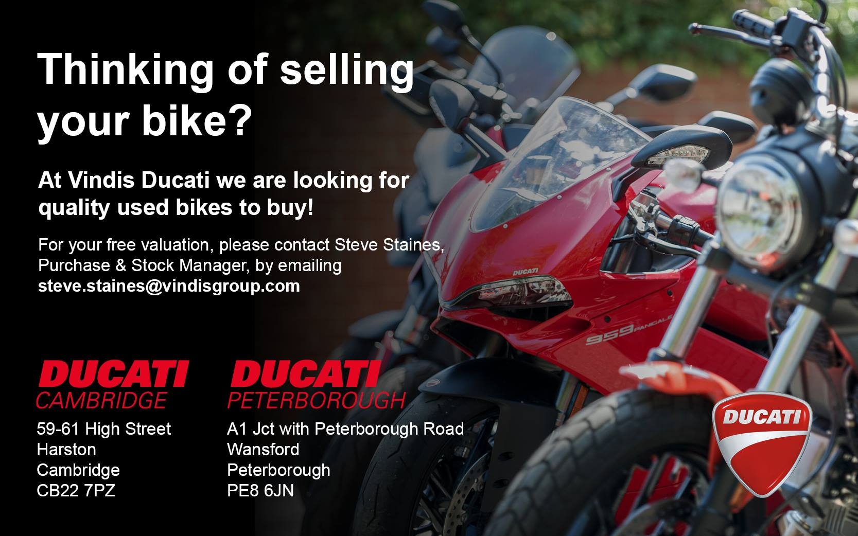 Thinking of selling your bike? Speak to the team at Vindis Ducati Cambridge or Peterborough.